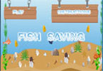 Fish Saving