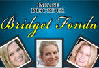 Image Disorder Bridget Fonda