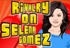Rivalry on Selena Gomez