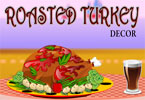 Roasted Turkey Decor