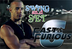 Swing and Set - Fast and Furious 6