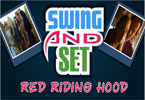 Swing and Set Red Riding Hood