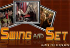 Swing and Set Water for Elephants